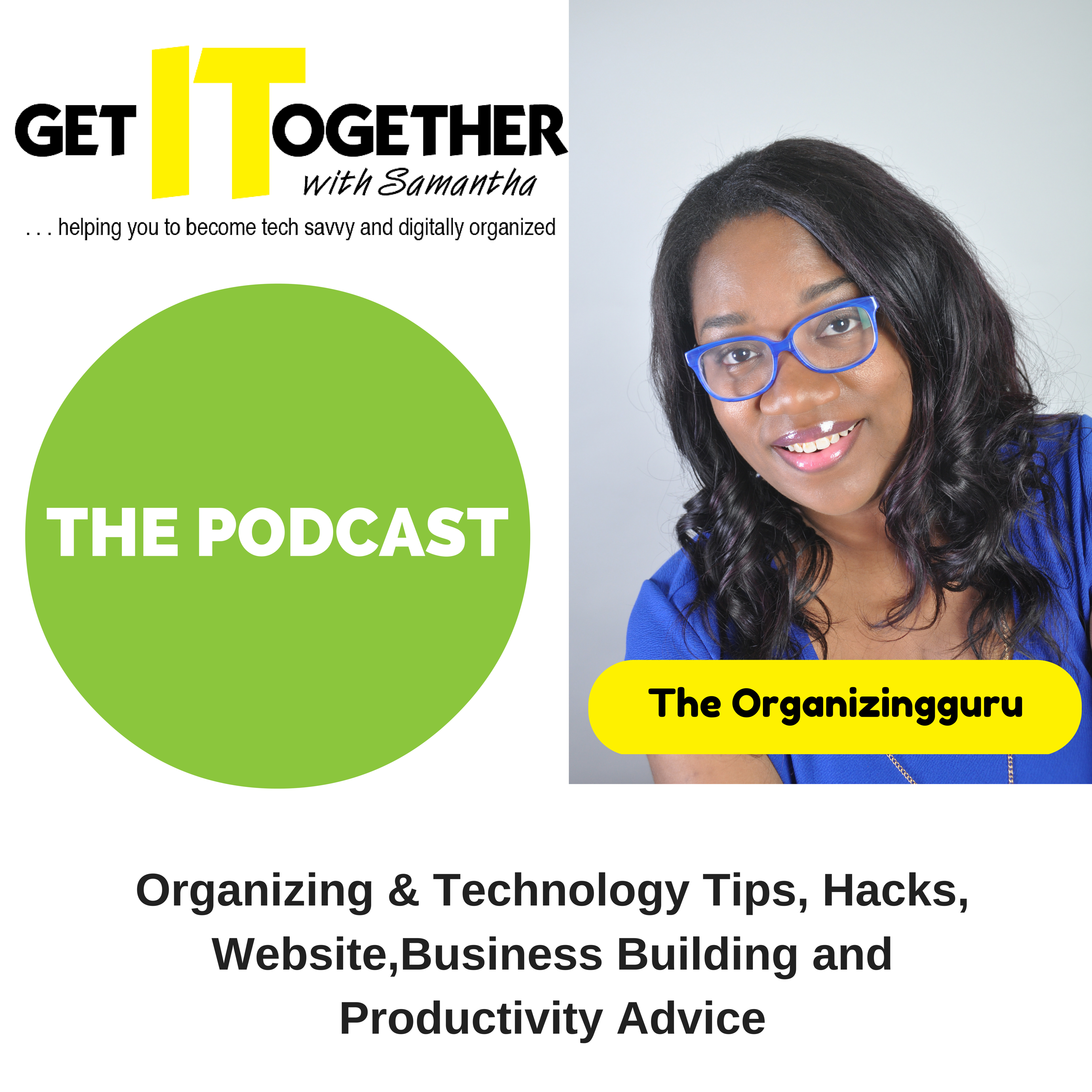 Get It Together! with Samantha Podcast
