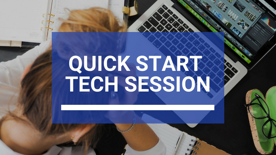 Quick Start Tech Session